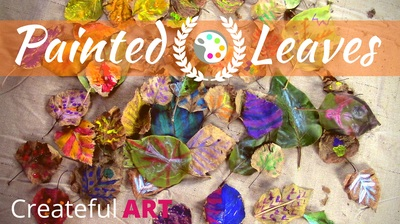 Painting Leaves | Art Project for Kids | Createful Kids