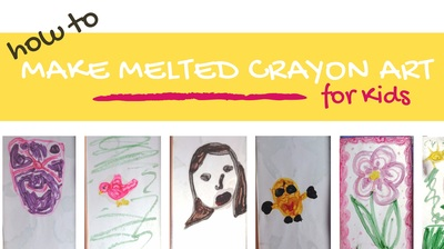 Melted Crayons | Art Project for Preschoolers