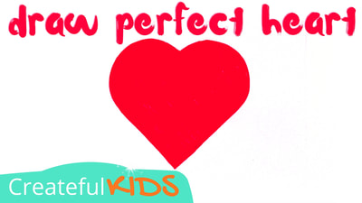 How to draw a perfect heart | Valentine's Art Projects for Kids | Createful Kids