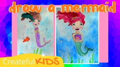 Mermaid drawing and painting for kids | Createful Kids